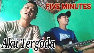Download lagu Aku Tergoda - Five Minutes