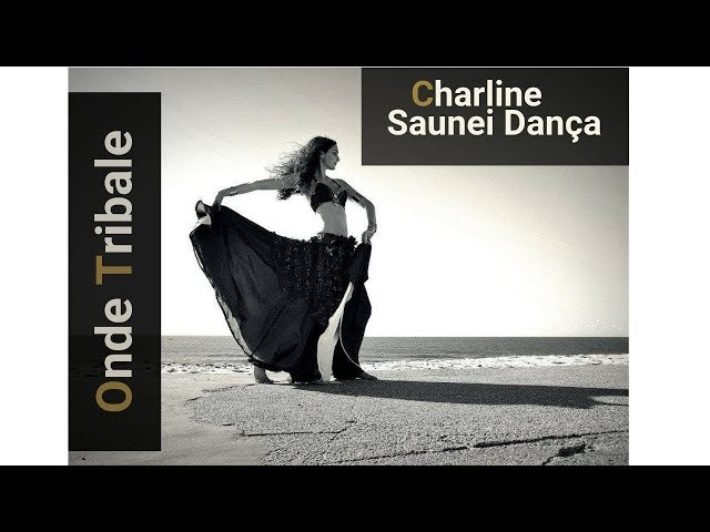 Tribal Fusion | Charline - Saunei dança