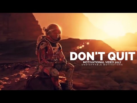 DONT QUIT ► Motivation Video for Success in Life 2017 - (DON'T Give UP) Download Available