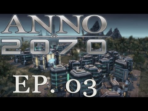 Anno 2070 - Mission 3 - Oil Spills Ahoy!