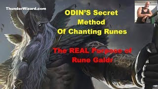 ODIN'S SECRET METHOD OF RUNE MAGIC - How to Chant The Runes