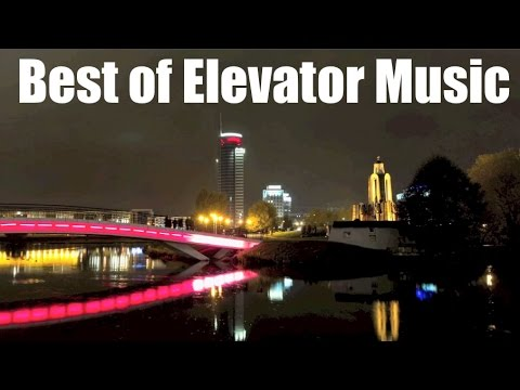 Best of Elevator Music & Mall Music: 1 Hour Elevator Music and Mall Music Remix Playlist