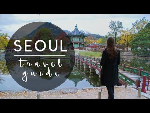 SEOUL | TRAVEL GUIDE