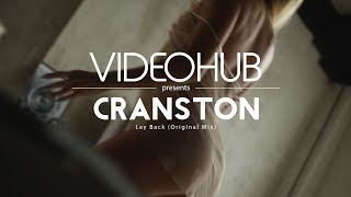 Cranston - Lay Back (Original Mix) (VideoHUB) #enjoybeauty thumbnail