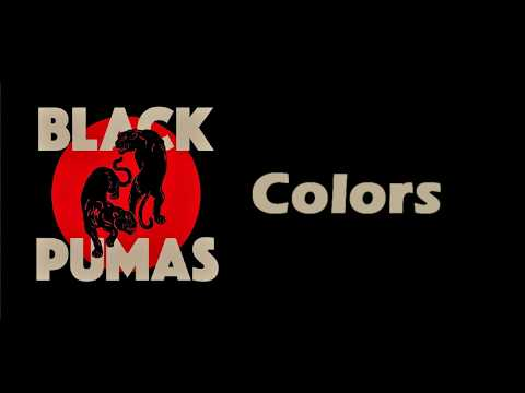 Black Pumas - Colors [Lyrics on screen]