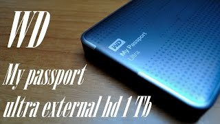 The best external hard disk drive: WD My Passport Ultra unboxing review and Test (1 TB HDD)