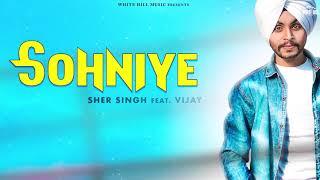 Sohniye (Motion Poster) Sher Singh ft. Vijay | Rel. On 29th Nov | White Hill Music