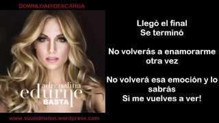 Edurne - Basta (Letra - Lyrics)