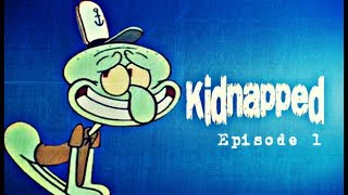 BIG BOOTY MONSTERS?!?!? | Kidnapped Episode 1