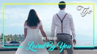 Not Profane - Loved By You (Official Video)