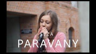 Slza - Paravany (cover)