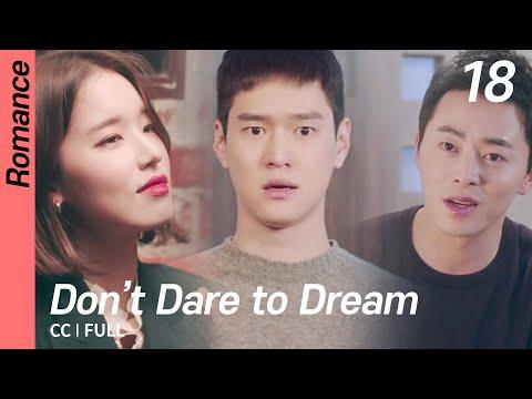 [CC/FULL] Don't Dare to Dream EP18 | 질투의화신