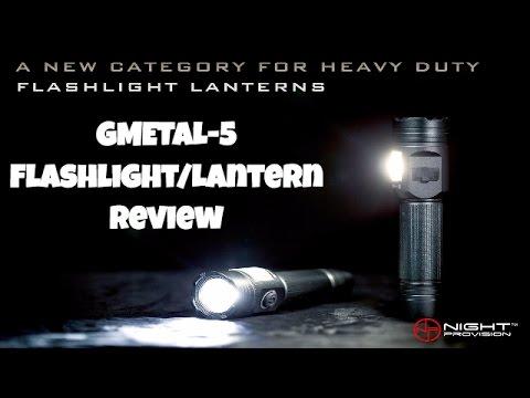 Night ProVision GMETAL 5 Flashlight & LED Lantern Review