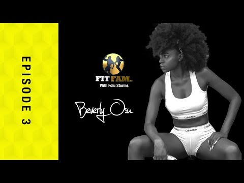 Episode 3 – Beverly Osu and Maria Nepembe join Folu Storms on MTV Base Fit Fam