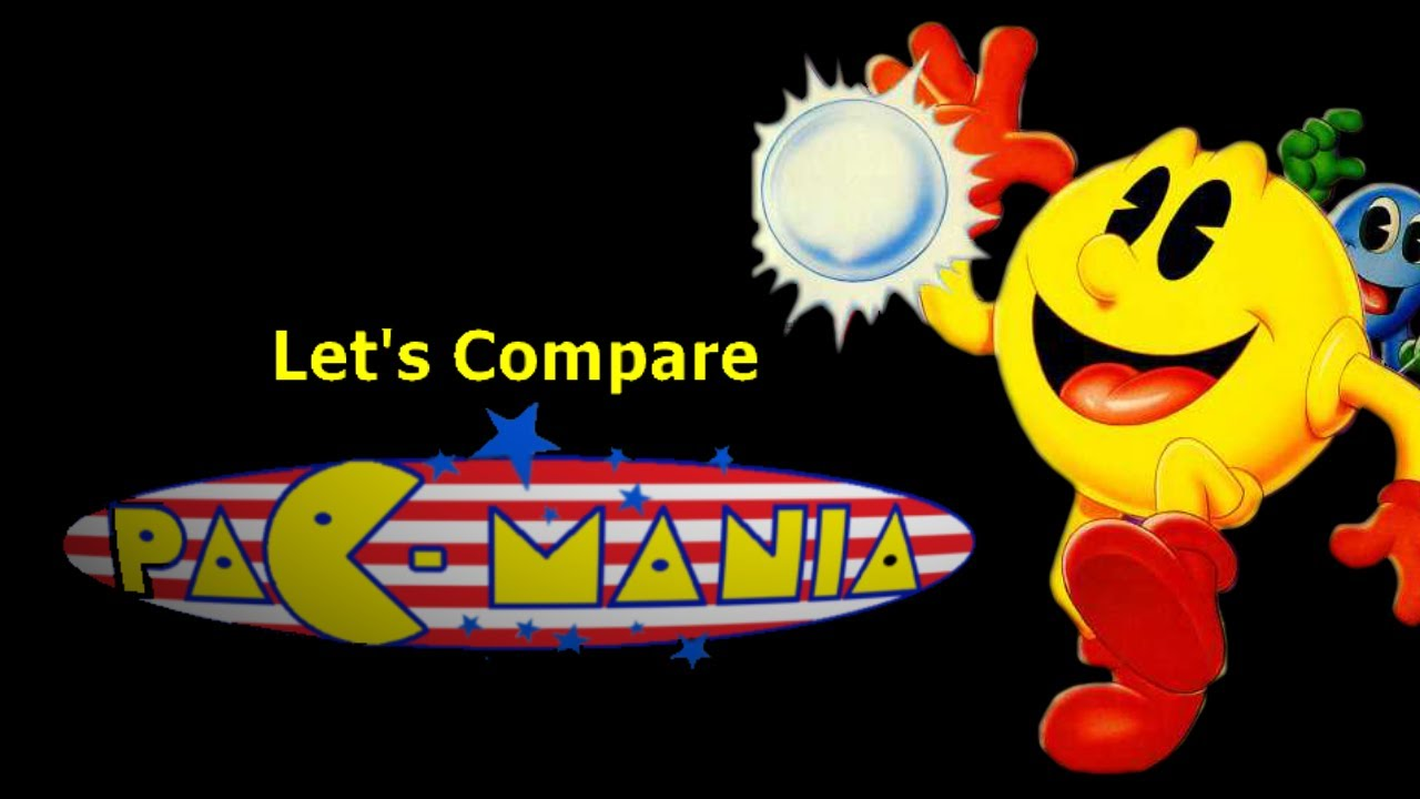 Lets Compare Pac Mania