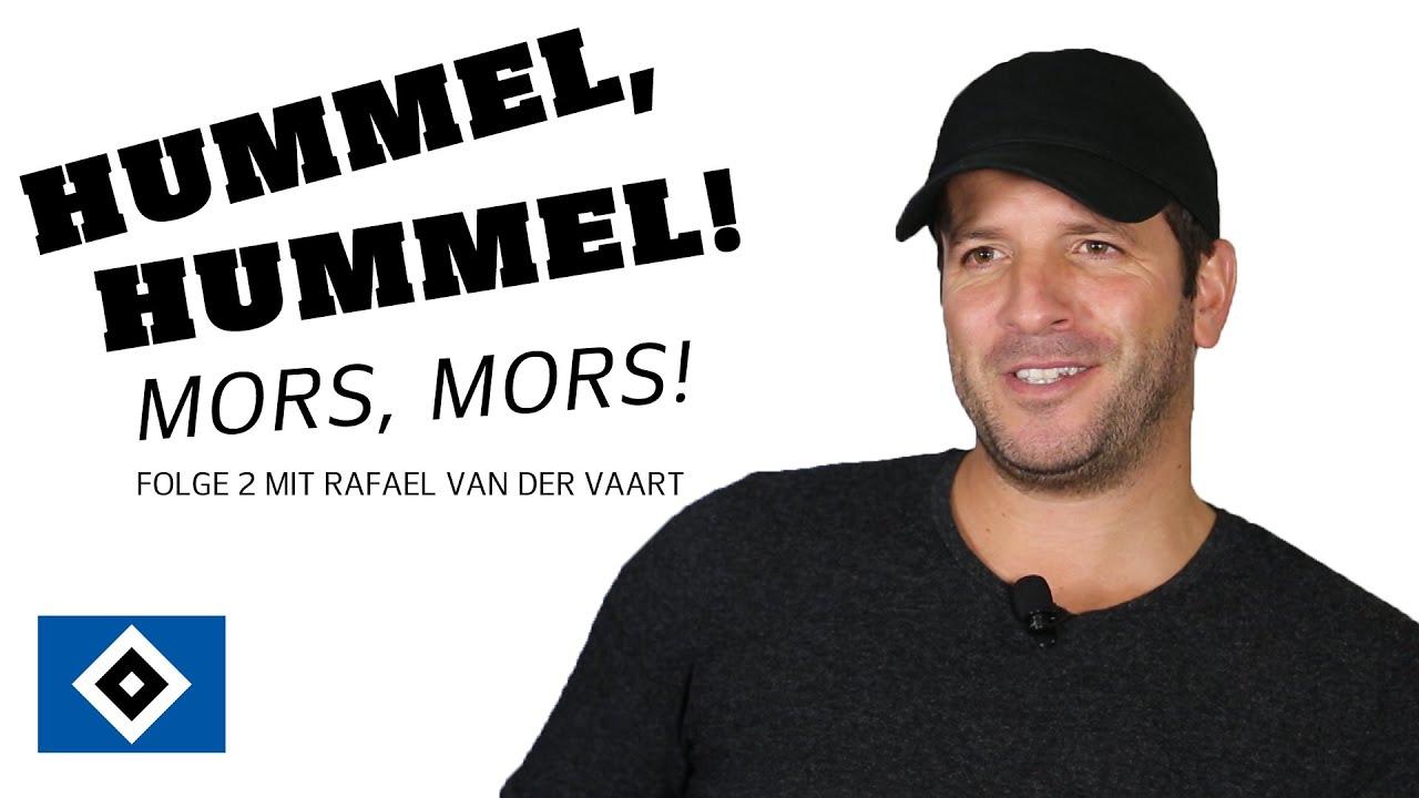 Rafael van der Vaart - Hummel, Hummel! Mors, Mors!