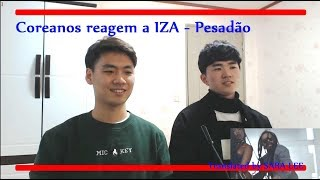 Baixar Coreanos reagem a IZA - Pesadão / Brazilian Music Video Reaction HD
