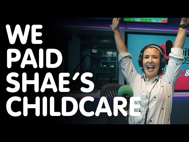 Paying Her Childcare For a Year | Hit105