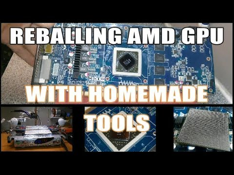 Reballing AMD Radeon Graphics Card With HomeMade BGA Rework Station