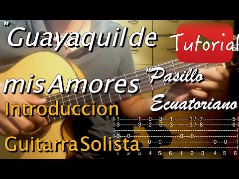 fc0a370e6849 Guayaquil de mis amores - Pasillo Ecuatoriano tutorial cover guitarra