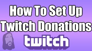 How To Setup Twitch Donations thumbnail
