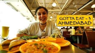 Gotta Eat || Part 3 || Ahmedabad