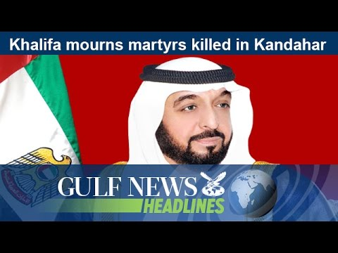 Shaikh Khalifa mourns UAE martyrs killed in Kandahar - GN Headlines