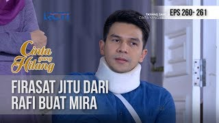 CINTA YANG HILANG - Rafi Punya Firasat Tak Baik [9 NOVEMBER 2018]