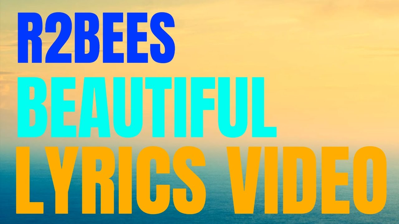Beautiful - R2Bees | Shazam