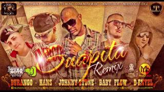 Hans & Baby Flow - Guapita Remix ft. Durangö, Johnny Stone, D-Enyel