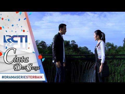 CINTA DARI SURGA - Ciee Revan Nadia Cinta Saling Mengenang Di Jembatan [17 Maret 2017]