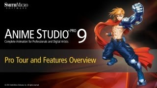Anime Studio 9 & 9.5 Pro Tour & Features Overview