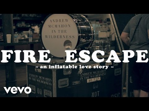 Andrew McMahon in the Wilderness - Fire Escape (Official Music Video)