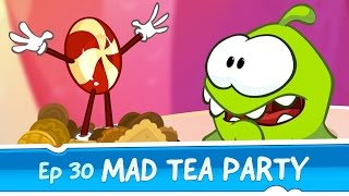 Om Nom Stories: Mad Tea Party (Episode 30, Cut the Rope: Magic)(, 2016-04-01T17:16:18.000Z)