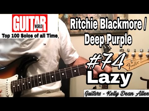 #74 Ritchie Blackmore and Deep Purple - Lazy solo cover by Kelly Dean Allen