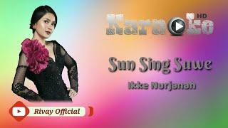 Karaoke Ikke Nurjanah - Sun Sing Suwe