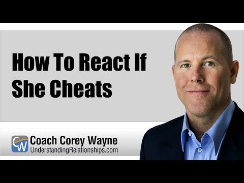 How To React If She Cheats