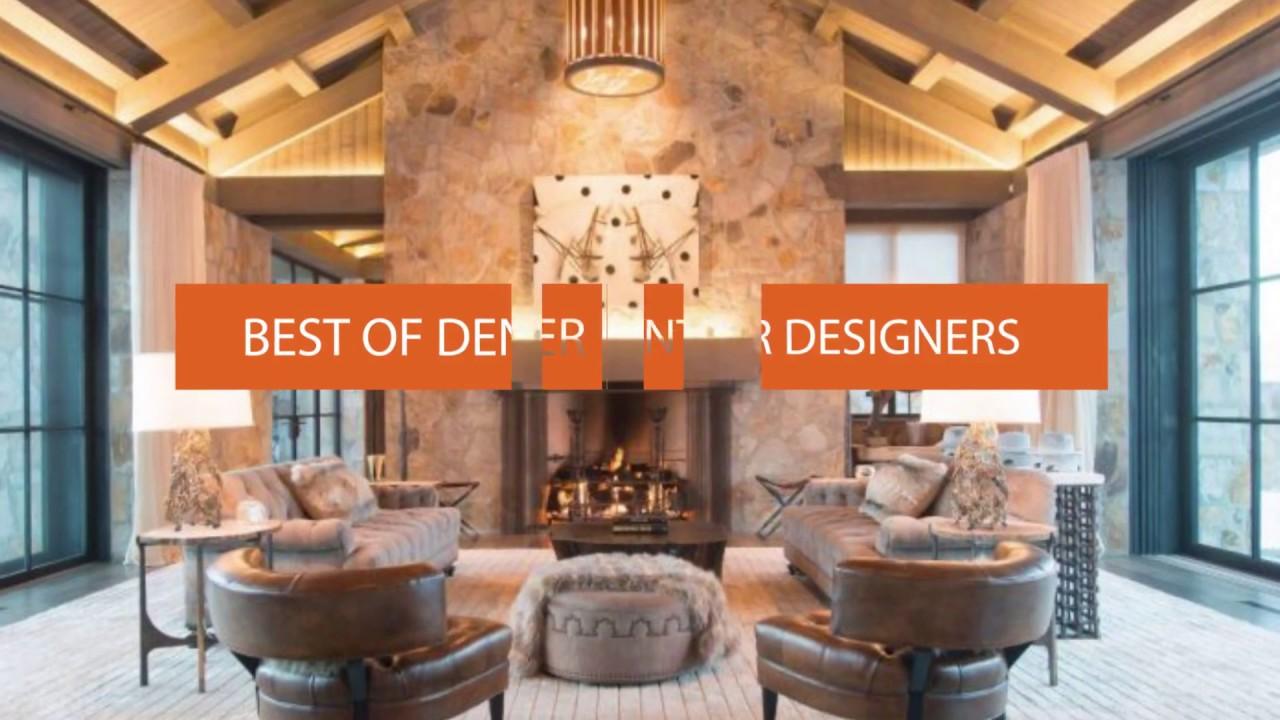 top 10 denver interior designers youtube
