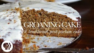 Groaning Cake | Kitchen Vignettes | Pbs Food