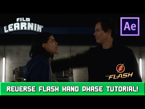 Reverse Flash Hand Phase Effect Tutorial! | Film Learnin