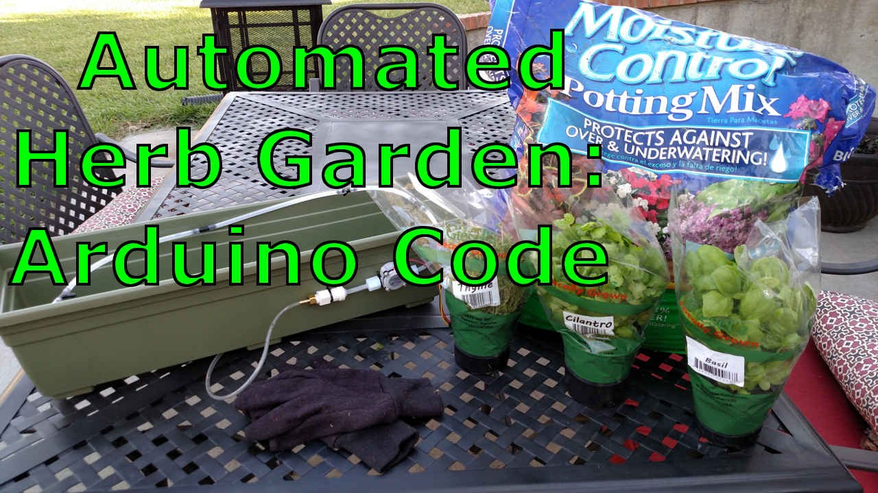 Automated Herb Garden Arduino Code Youtube