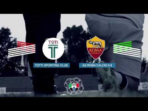 Totti Sporting Club VS Roma Calcio a 8 | 3ª - Serie A | Highlights