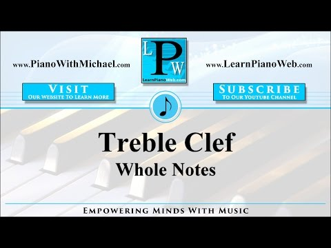 Treble Clef - Notations Whole Notes