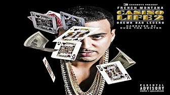 French Montana - Casino Life 2: Brown Bag Legend