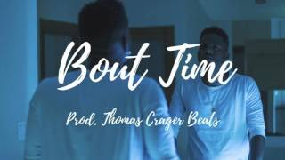 "Bryson Tiller X PartyNextDoor Type Beat ""Bout Time"""