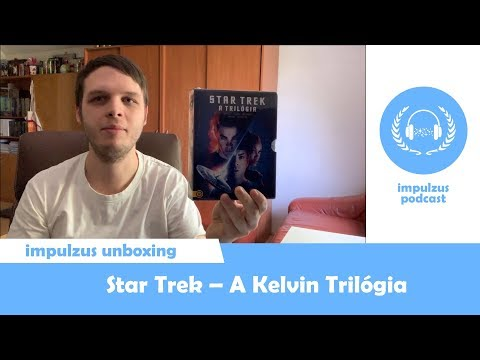 Impulzus Unboxing - Star Trek: A Kelvin Trilógia