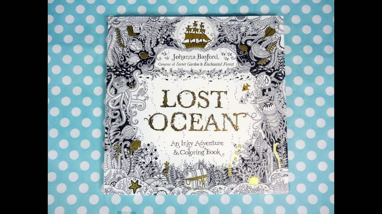 Lost Ocean By Johanna Basford Product Review