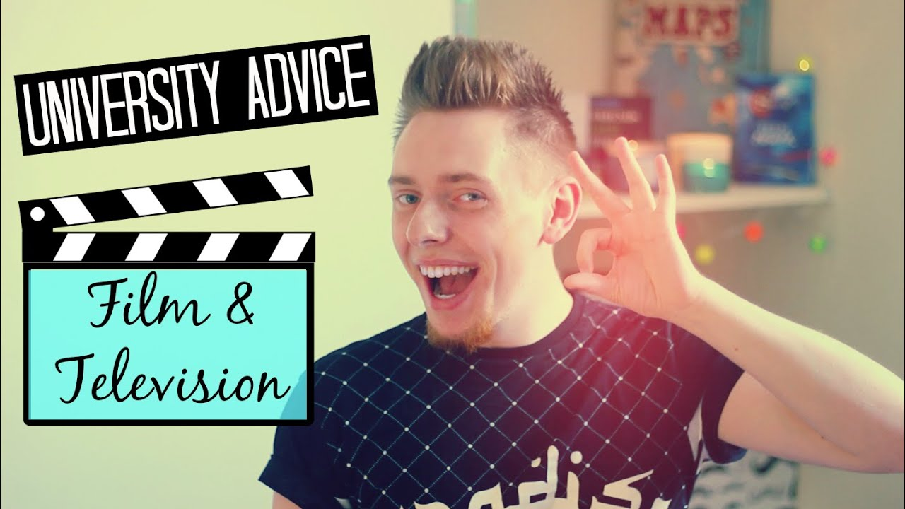So You Want To Study Film? | University Advice