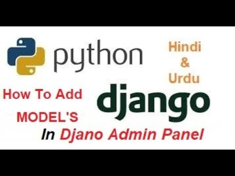 How to Add Models into Djano Admin Panel