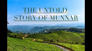 THE UNTOLD STORY OF MUNNAR || GOD'S OWN COUNTRY || KERALA ||  DETAILED ITINERARY || ENGLISH